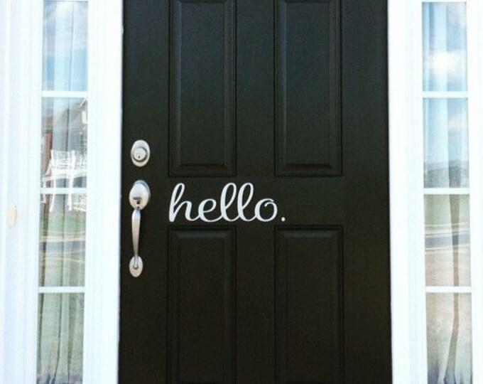 Hello Door Decal Outdoor Vinyl Greetings Door Vinyl Decal Door Sticker Hello Decal Door Decal Cute Door Decal Trendy Front Door Decal