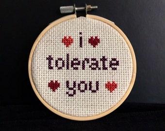 I Tolerate You Hearts Cross Stitch