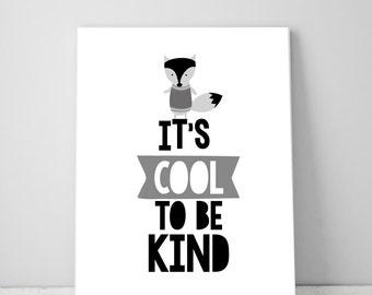 Its Cool to Be Kind, Fox, Printable Art for Kids Room Decor, Baby Nursery Decor, Boy Artwork Digital Print, Boys Bedroom Art