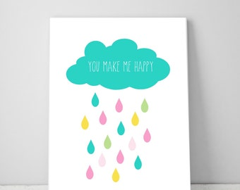 You Make Me Happy, Cloud Raindrop Wall Art Kids Print, Girls Room Decor Prints, Girls Nursery Print, Printable Nursery Art Quote Print