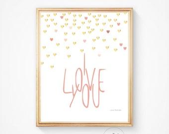Printable art I LOVE YOU wall art print, 8x10 print, Digital print, Coral, I love you, Art print, Digital art. Hearts, Gold print