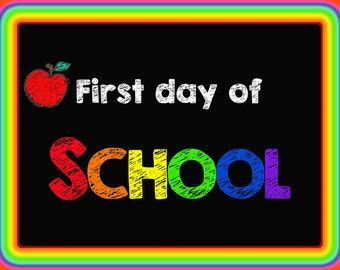 First Day of School - Digital Sign - First Day of School Chalk Board - Instant Download