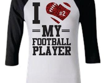 I love my football player Raglan Shirt