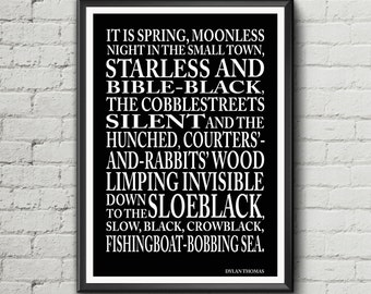 "Dylan Thomas quote - ""It is spring, moonless night in the small town"" - Under Milk Wood text quote literary poster"