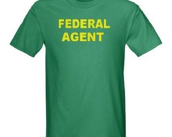 Federal Agent T-Shirt All Sizes And Colors New Custom