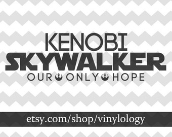 Kenobi Skywalker Presidential Election Vinyl Car Decal, Star Wars Stickers, Our Only Hope Decal, 2016 Election, Obi-Wan Kenobi, Funny Decals