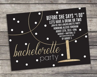 Custom Bachelorette Party Invitation - Printable - Digital