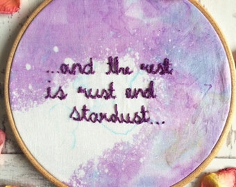 "Hand Stitched Embroidery Lolita Quote ""And The Rest Is Rust And Stardust"""