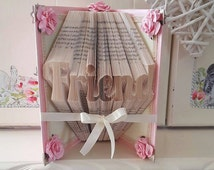 Book Art for Friend in Pretty Pink with Cream Lace. Pink Roses. Cream Ribbon. Birthday Friendship Gift