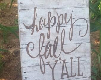 Handmade hand painted distressed pallet wood Happy Fall Y'all sign, Fall sign, pallet wood sign
