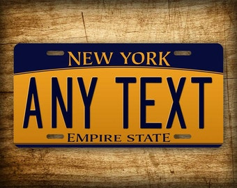 """New York Personalized License Plate """"Any Text"""" Custom Customized Auto Tag 6x12 Aluminum Sign"""