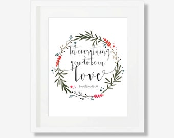Let Everything You Do Be In Love, Typography Art, Printable, Home Decor, Art, Print, Wall Print, Motivational Type, Bible Verses