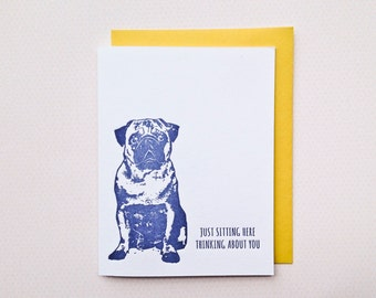 Thinking About You Letterpress Greeting Card // love card, pugs, pug lover, miss you card, pug card, pug gift, thinking about you card