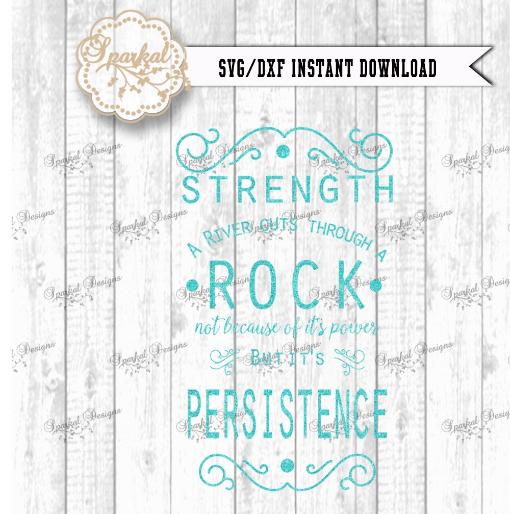 Persistence Motivational Quotes: Inspirational Quote SVG Cutting File Wall Decal Svg Dxf