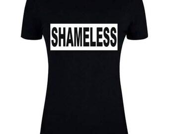 Shameless print women tshirt