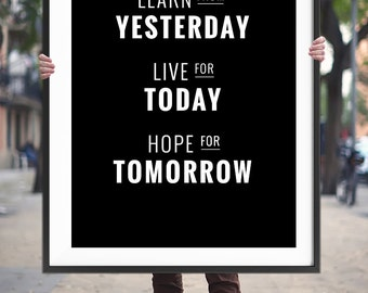 "Motivational Poster Inspirational Quote ""Yesterday Today Tomorrow"" Printable Art Motivational Quote Inspirational Print Digital Download"