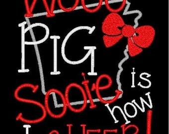 Wooo PIG Sooie is how I cheer! 5x7 embroidery applique design Arkansas Razorback