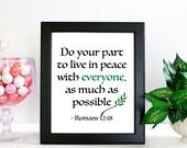 Bible Verse Quote Print, Romans 12:18 Do Your Part... Quote Art Print, Art Print, Art Gift, Printed Art, Calligraphic Print, Printable Quote