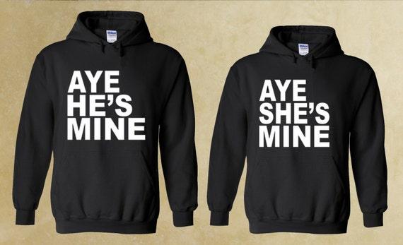 Aye He S Mine And Aye She S Mine Couple By Forevercustomtees