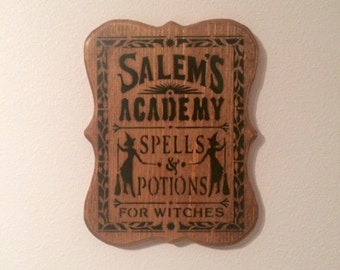 SALEM'S ACADEMY, Spells & Potions For Witches Sign, Halloween