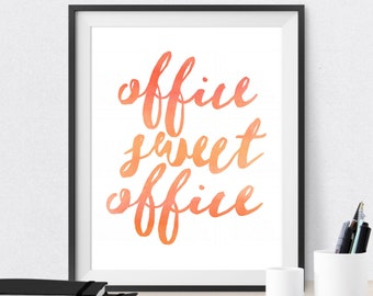Office Wall Decor Orange Tangerine Peach Cubicle Decor Watercolor Print Office Sweet Office Office Print Office Wall Art Watercolor Quote