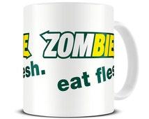 Zombie Eat Flesh Coffee Mug - funny mug - zombie gifts - zombie mug - MG263