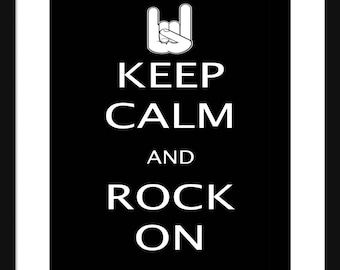 Keep Calm and Rock On - Rock On - Art Print - Keep Calm Art Prints - Posters
