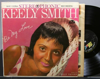 Keely Smith - Be My Love - Vintage Vinyl LP Record Album 1959