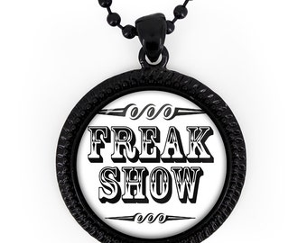 Jet Black Retro Freak Show Sign Glass Oddity Pendant Necklace 163-JBRN