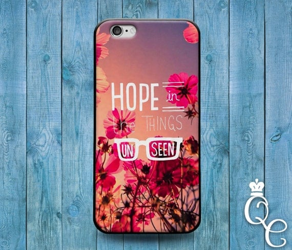 iPhone 4 4s 5 5s 5c SE 6 6s 7 Plus iPod Touch 4th 5th 6th Gen Cute Quote Phone Cover Hope in Things Unseen Pink Flower Girly Girl Case Cool