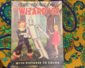 Vintage Wizard of Oz Book with coloring pages, copywrite 1939