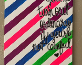Neon Stripes with Quote