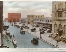 Hand Colored Real Photo Postcard RPPC, 1920's, Canadian Pacific Railway Station & 9th St., Calgary, Alberta, Canada