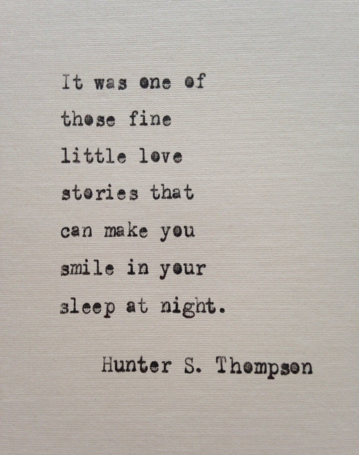 Hunter S Thompson Love Quote Hand Typed On Antique Typewriter