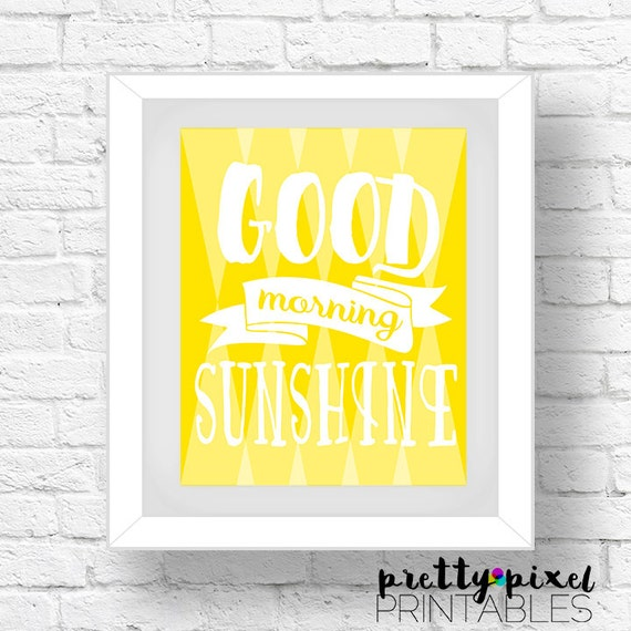 Good Morning Sunshine Download : Good morning sunshine wall art instant download printable