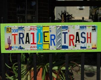 TRAILER TRASH custom license plate sign
