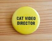 Katze Video Director 1.5 Zoll Pinback Button