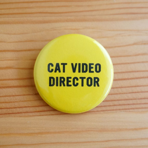 Cat Video Director 1.5 inch Pinback Button