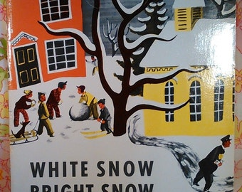 White Snow Bright Snow - Alvin Tresselt - Roger Duvoisin - 1988 - Vintage Book