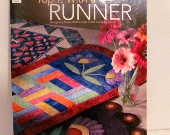 Quilting Top It With a Runner Book