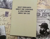 Pocket Notebook- Deep Thoughts About The Universe And Love Poems About My Cat