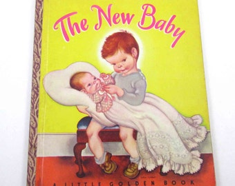"The New Baby Vintage 1940s Children's Little Golden Book by Ruth and Harold Shane Illustrated by Eloise Wilkin ""A"" Edition"