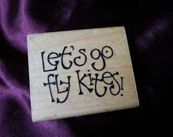 Let's Go Fly Kites Rubber Stamp