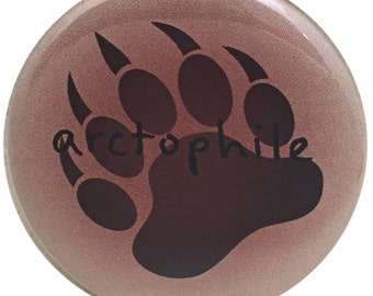 """At Mostly Bears we really are Arctophiles. Are you? 2 1/4"""" button"""