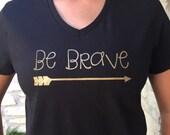 Handmade Be Brave T-Shirt