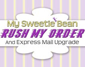 RUSH ORDER and Express Mail Upgrade