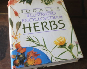 Rodale's Illustrated Encyclopedia Of Herbs 1987