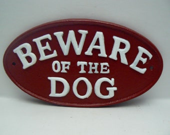 Beware of the Dog Oval Cast Iron Sign Painted Colonial Heritage Red Raised Letters are Painted a Bright White Wall Decor
