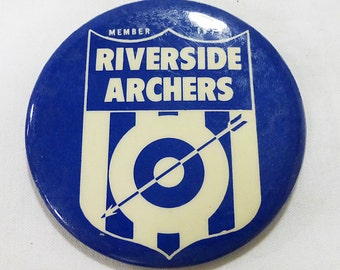 Riverside archers pinback 2.5' button 1970 vintage