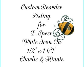Custom Reorder Listing for P. Speer -  85 Small White Iron On